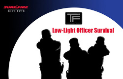[TF 전술사격 강좌] Surefire Low Light Training Level1 Course