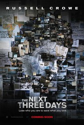 The Next Three Days(쓰리데이즈), 2010