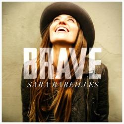 Brave - Sara Bareilles / 2013