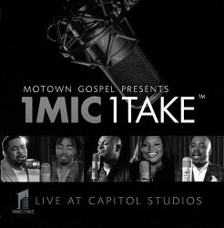 Motown Gospel Presents - 1 MIC 1 TAKE,2016
