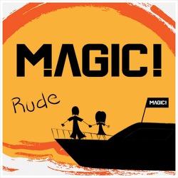Rude - Magic! / 2013