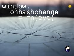 [onhashchange] hash 를 감지하는 onhashchange.js Polyfill 라이브러리