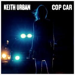 Cop Car - Keith Urban / 2013