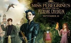 미스 페레그린과 이상한 아이들의 집 (Miss Peregrine's Home for Peculiar Children, 2016) 리뷰. 기대에는 이하, 그래도 볼만한 판타지 영화