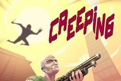 액션 암살게임 - Creeping