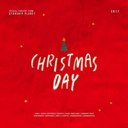 크리스마스데이(Christmas Day) - 스타쉽플래닛(STARSHIP PLANET) 2017