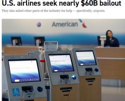 미국 항공사들은 미정부에 직접원조 32조와 장기대출을 합쳐, 총 600억 달러 (72조 7274억원)  지원금 신청했다