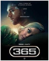 365 - Katy Perry + Zedd / 2019