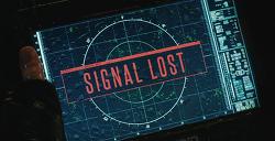 Signal Lost 신호가 사라진다면!