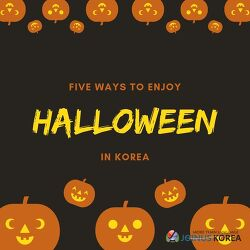 [Korean Class] Five Ways to Enjoy Halloween in Korea