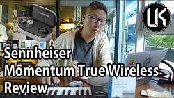 [Review] Sennheiser Momentum True Wireless