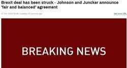 [속보] 브렉시트 협상 극적 타결 [Breaking] Brexit deal has been struck - Johnson and Juncker announce 'fair and balanced' agreement