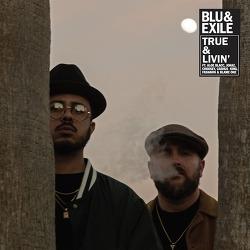 Blu & Exile / True & Livin' EP (2019)