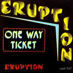 [302] One Way Ticket - 이럽션 (Eruption)