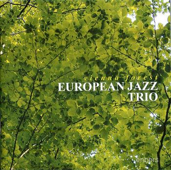 [CD] European Jazz Trio (유러피언 재즈 트리오) - Vienna Forest