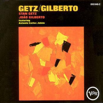 getz/ gilberto(1964/ 1997): STAN GETZ & JOAO GILBERTO