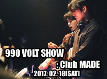 2017. 02. 18 (SAT) 990 VLOT SHOW @ MADE