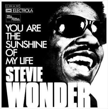 You Are The Sunshine Of My Life - Stevie Wonder / 1972