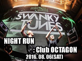2016. 08. 06 (SAT) NIGHT RUN @ OCTAGON