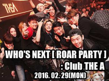 2016. 02. 29 (MON) WHO'S NEXT @ THE A