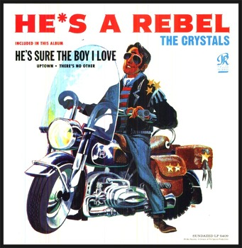 He's A Rebel - The Crystals / 1962