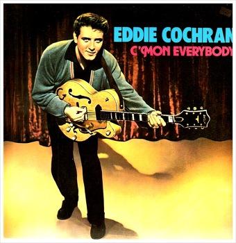 C'mon Everybody - Eddie Cochran / 1958