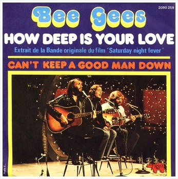 How Deep Is Your Love - Bee Gees / 1977