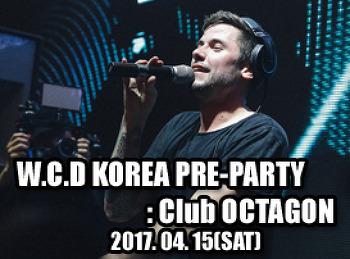 2017. 04. 15 (SATI) WORLD CLUB DOME KOREA PRE-PARTY @ OCTAGON