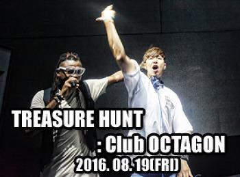 2016. 08. 19 (FRI) TREASURE HUNT @ OCTAGON