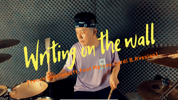 """French Montana(프랜치 몬타나)""""feat. Post Malone(포스트말론),Cardi B(카디비) & Rvssian - Writing on the wall(라이팅 온 더 월) Drum Cover by ROP"""