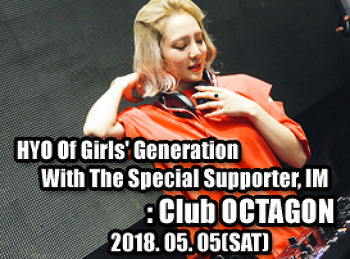 2018. 05. 05 (SAT) HYO Of Girls' Generation With The Special Supporter, IM