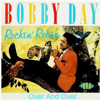 Rockin' Robin - Bobby Day / 1958