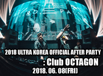 2018. 06. 08 (FRI) 2018 ULTRA KOREA OFFICIAL AFTER PARTY @ OCTAGON