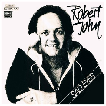 Sad Eyes - Robert John / 1979