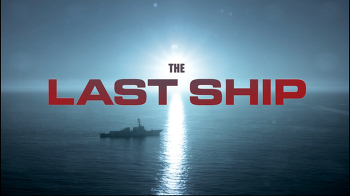 The Last Ship Season 1, 좋아하는 대사 1