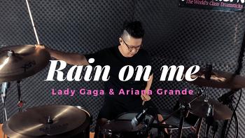 Lady Gaga(레이디 가가) & Ariana Grande(아리아나 그란데) - Rain on me Drum Cover by ROP