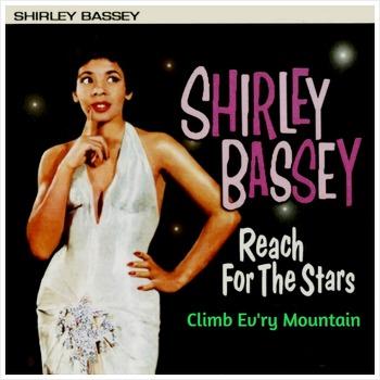 Climb Ev'ry Mountain - Shirley Bassey / 1961