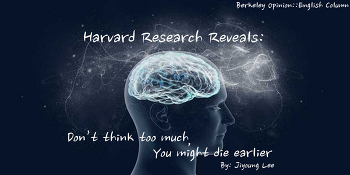 Harvard Research Reveals: Don't Think Too Much, You Might Die Earlier