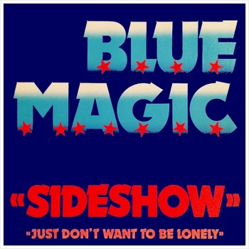 Sideshow - Blue Magic / 1974