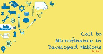 Call to Microfinance in Developed Nations