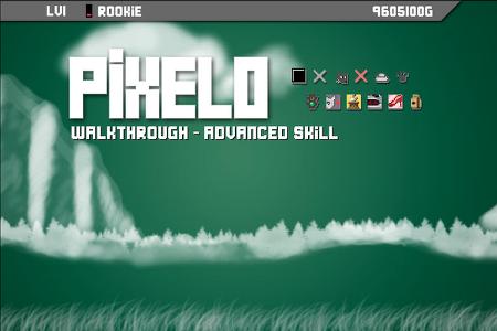 [Pixelo walkthrough] Advanced Skill!