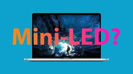 밍치궈 애플 아이패드와 맥북 미니 LED 채택 가속화 될것