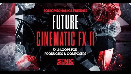 Sonic Mechanics - Future Cinematic FX I & II (EXS24, HALION, KONTAKT, WAV)