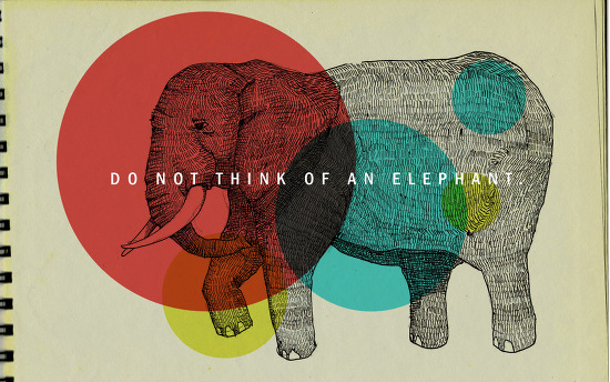 Do not think of an elephant